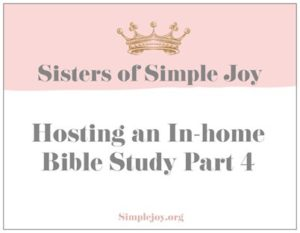 Hosting an In-home Bible Study Part 4 Celebration Roles
